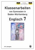 Englisch 7, Klassenarbeiten von Gymnasien in Baden-Württemberg mit Lösungen