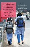 International Struggles for Critical Democratic Education