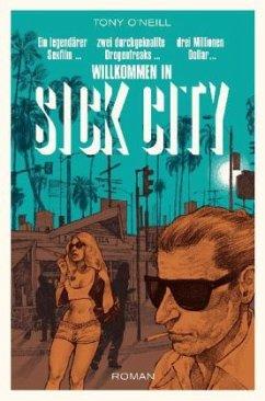 Sick City - O'Neill, Tony
