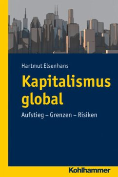 Kapitalismus global - Elsenhans, Hartmut