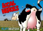 Local Heroes Plattdeutsch 2