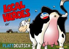Local Heroes Plattdeutsch 2 - Schmidt, Kim