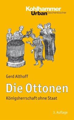 Die Ottonen - Althoff, Gerd