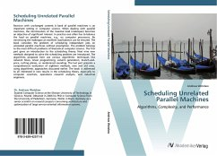 9783639425710 - Wotzlaw, Andreas: Scheduling Unrelated Parallel Machines: Algorithms, Complexity, and Performance - Liv