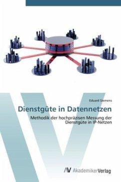 9783639425529 - Siemens, Eduard: Dienstgüte in Datennetzen - Buch