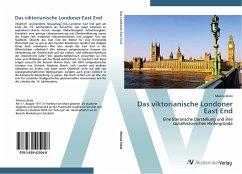 9783639425048 - Stotz, Marina: Das viktorianische Londoner East End: Eine literarische Darstellung und ihre sozialhistorischen Hintergründe - Liv