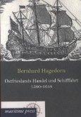 Ostfrieslands Handel und Schifffahrt 1580-1648