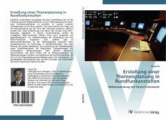 9783639425680 - Dai, Liang: Erstellung einer Themenplanung in Rundfunkanstalten - Buch