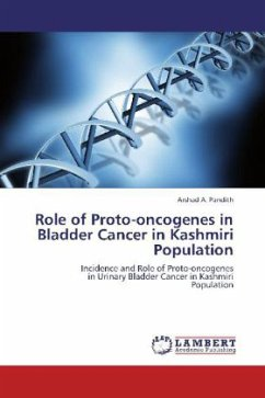 Role of Proto-oncogenes in Bladder Cancer in Kashmiri Population - Pandith, Arshad A.