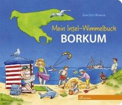 Mein Insel-Wimmelbuch Borkum - Krause, Joachim