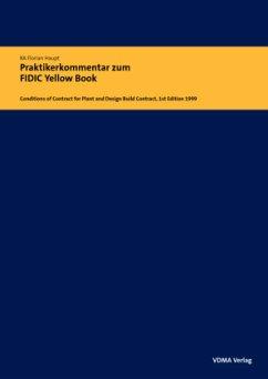 Praktikerkommentar zum FIDIC Yellow Book