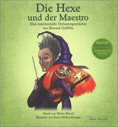 Die Hexe und der Maestro, m. Audio-CD