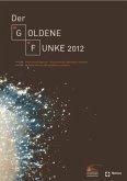 Der Goldene Funke 2012