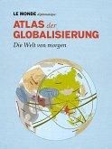 Atlas der Globalisierung