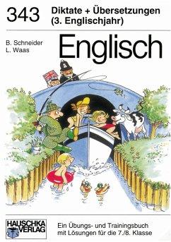 Englisch / Englisch - Diktate und Übersetzungen 3. Englischjahr (eBook, PDF) - Waas, Ludwig