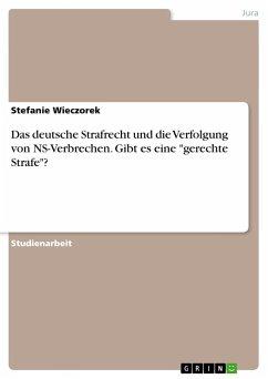 Das deutsche Strafrecht und die Verfolgung von NS-Verbrechen. Gibt es eine