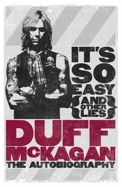 It's So Easy (and other lies) - McKagan, Duff