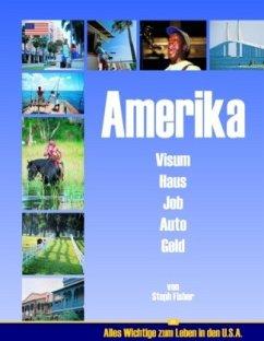 Amerika - Visum Haus Job Auto Geld