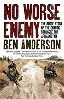 No Worse Enemy - Anderson, Ben