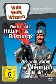 Willi will's wissen - Wie kam der Ritter in die Rüstung? / Wie wild waren die Wikinger?