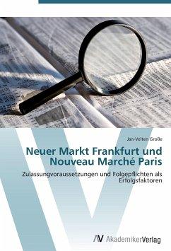 Neuer Markt Frankfurt und Nouveau Marché Paris