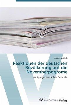 Reaktionen der deutschen Bevölkerung auf die Novemberpogrome