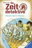 Falsches Spiel in Olympia / Die Zeitdetektive Bd.10 (Mängelexemplar)