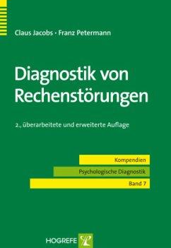 Diagnostik von Rechenstörungen - Jacobs, Claus; Petermann, Franz