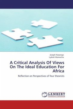 A Critical Analysis Of Views On The Ideal Education For Africa