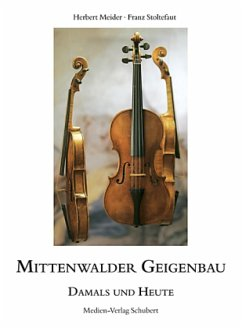 Mittenwalder Geigenbau - damals und heute