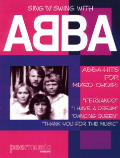 Sing ´n´ Swing With Abba, For Mixed Choir