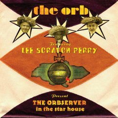 """The Orbserver In The Star House - Orb,The Featuring Perry,Lee """"Scratch"""""""