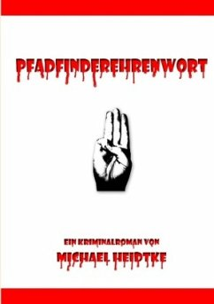 Pfadfinderehrenwort - Heidtke, Michael