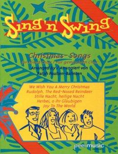 Sing ´n´ Swing - Christmas-Songs, für gemischten Chor