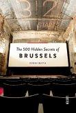 The 500 Hidden Secrets of Brussels