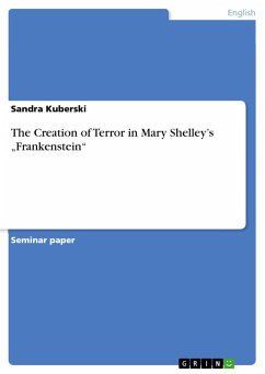 The Creation of Terror in Mary Shelley's
