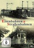 Eisenbahnen & Straßenbahnen