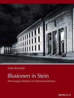 Illusionen in Stein - Bartetzko, Dieter