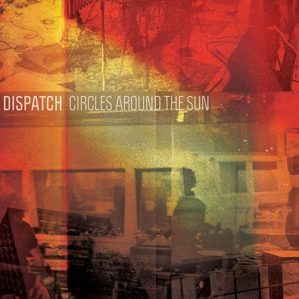 Circles Around The Sun - Dispatch