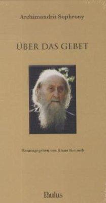 Über das Gebet - Sophrony, Sakharov