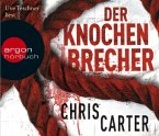 Der Knochenbrecher / Detective Robert Hunter Bd.3 (6 Audio-CDs)