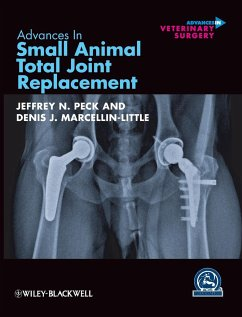 Advances in Small Animal Total Joint Replacement - Peck, Jeffrey N.