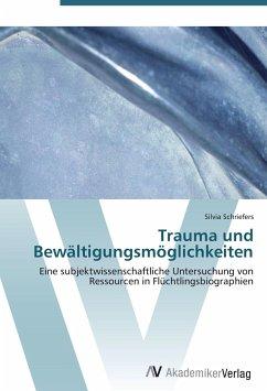 Trauma und Bewältigungsmöglichkeiten