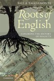 The Roots of English: Exploring the History of Dialects