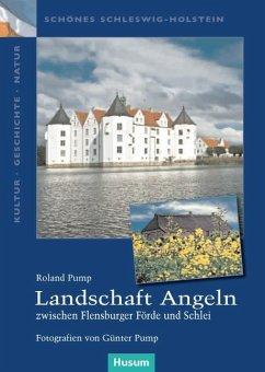 Landschaft Angeln - zwischen Flensburger Förde ...