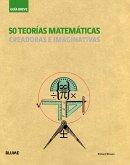 50 Teorias Matematicas: Creadoras E Imaginativas