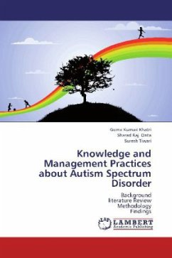 Knowledge and Management Practices about Autism Spectrum Disorder