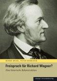 Freispruch für Richard Wagner?