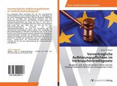 9783639409413 - Arthur Lemberger: Vorvertragliche Aufklärungspflichten im Verbraucherkreditgesetz - Buch