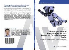 9783639425444 - Gebler, Mark: Gestengesteuerte Anwendung für das Deutsche Technikmuseum Berlin - Buch
